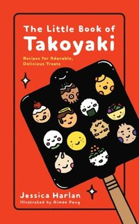 Little Book of Takoyaki (e-bok)