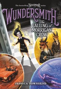Wundersmith: The Calling of Morrigan Crow (häftad)
