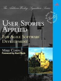 User Stories Applied: For Agile Software Development (häftad)