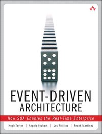 Event-Driven Architecture: How SOA Enables the Real-Time Enterprise (häftad)