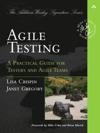 Agile Testing: A Practical Guide for Testers and Agile Teams (häftad)