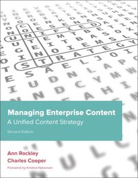 Managing Enterprise Content: A Unified Content Strategy (häftad)