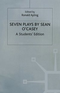 Seven Plays By Sean O'casey (häftad)