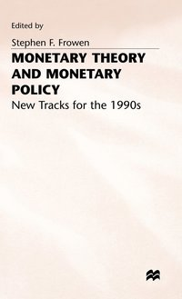 Monetary Theory and Monetary Policy (inbunden)