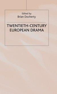 twentieth century european drama essay Modern english literature: the twentieth century fall semester drama, and poetry placing two three-four page short essays and a.