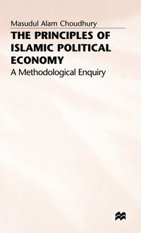 The Principles of Islamic Political Economy (inbunden)