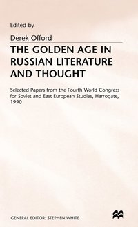 The Golden Age of Russian Literature and Thought (inbunden)