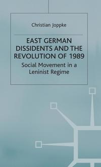 East German Dissidents and the Revolution of 1989 (inbunden)