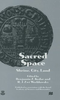 Sacred Space: Shrine, City, Land (inbunden)