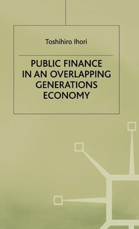 Public Finance in an Overlapping Generations Economy (inbunden)