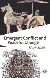 Emergent Conflict and Peaceful Change (häftad)