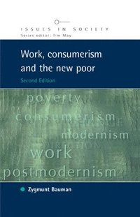Work, Consumerism and the New Poor (häftad)