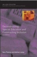 Deconstructing Special Education and Constructing Inclusion (häftad)