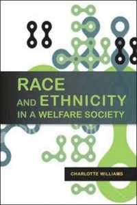 Race And Ethnicity In A Welfare Society (e-bok)
