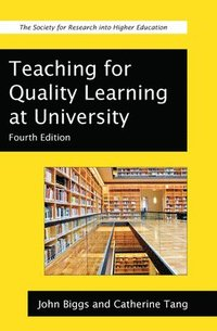 Teaching for Quality Learning at University (häftad)