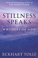 Stillness Speaks (häftad)