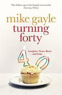Turning Forty (inbunden)