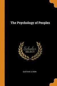 The Psychology of Peoples (häftad)