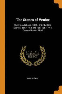 The Stones of Venice (häftad)