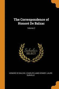 The Correspondence of Honor  de Balzac; Volume 2 (häftad)