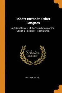 Robert Burns in Other Tongues (häftad)