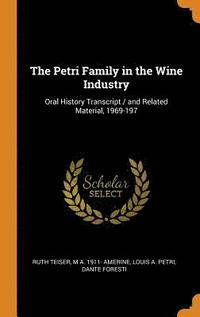 The Petri Family in the Wine Industry (inbunden)