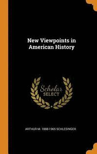 New Viewpoints in American History (inbunden)