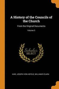 A History of the Councils of the Church (häftad)