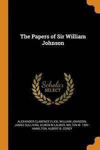 The Papers of Sir William Johnson (häftad)