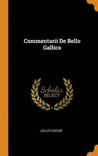 Commentarii De Bello Gallico (inbunden)