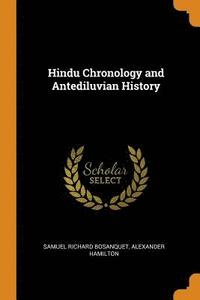 Hindu Chronology and Antediluvian History (häftad)