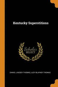 Kentucky Superstitions (häftad)