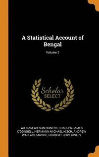 A Statistical Account of Bengal; Volume 2 (inbunden)