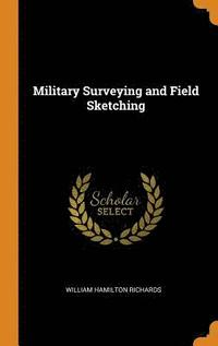 Military Surveying and Field Sketching (inbunden)