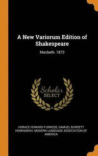 A New Variorum Edition of Shakespeare (inbunden)