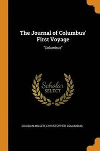 The Journal of Columbus' First Voyage (häftad)