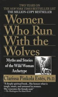 Women Who Run with Wolves (häftad)