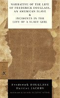 Narrative Of The Life Of Frederick Douglass, An American Slave & Incidents In The Life Of A Slave Girl (häftad)