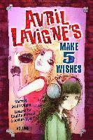 Avril Lavigne's Make 5 Wishes Volume 1 (häftad)