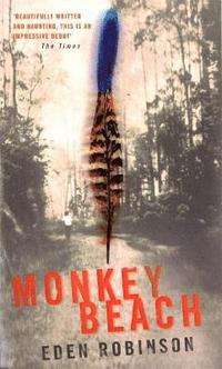 monkey beach by eden robinson influence Eden robinson's debut novel was shortlisted for the giller prize and the governor her smart mouth and temper constantly threaten to land her in serious trouble those who have the most influence on her are her stubbornly from monkey beach by eden robinson 2000 published by vintage.
