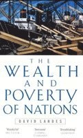 Wealth And Poverty Of Nations (häftad)