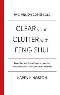 Clear Your Clutter With Feng Shui (häftad)