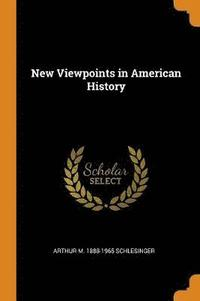 New Viewpoints in American History (häftad)