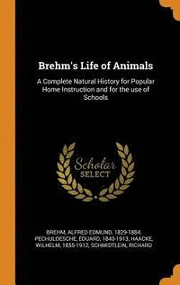 Brehm's Life of Animals (inbunden)