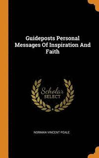 Guideposts Personal Messages of Inspiration and Faith (inbunden)