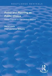 Policy and Planning as Public Choice (häftad)