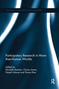 Participatory Research in More-than-Human Worlds (häftad)