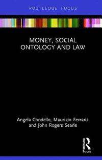 Money, Social Ontology and Law (inbunden)