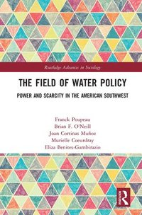 The Field of Water Policy (inbunden)