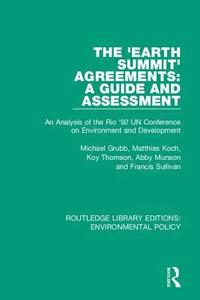 The 'Earth Summit' Agreements: A Guide and Assessment (inbunden)